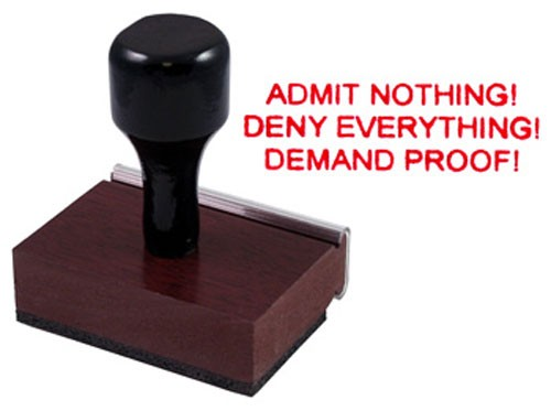 Admit Nothing Rubber Stamp