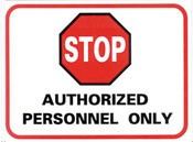Stop--Authorized Personnel Only Sticker 10-pack