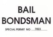 Bail Bondsman Windshield Pass