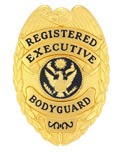 Registered Executive Bodyguard Badge