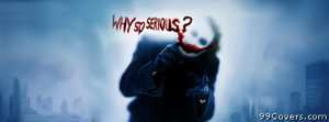 why so serious Facebook Cover Photo