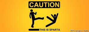 this is sparta 3 Facebook Cover Photo