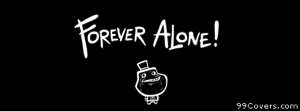 forever alone 2 Facebook Cover