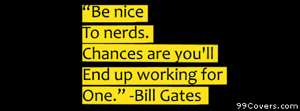 nerd typography inspirational text quotes Bill Gat Facebook Cover Photo