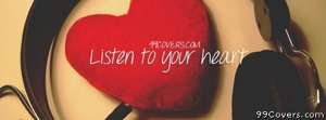 Listen to your heart Facebook Cover Photo
