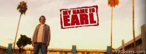 my name is earl Facebook Cover Photo