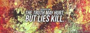 Lies kill Facebook Cover Photo