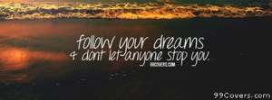 Follow your dreams Facebook Cover Photo