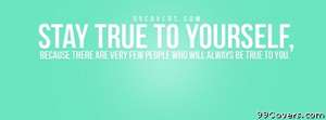 Stay true to yourself Facebook Cover Photo