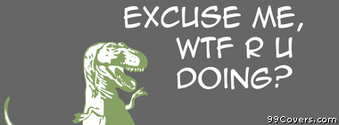 dinosaurs quote meme Facebook Cover Photo