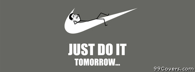 Nike Just Do It Funny Meme Facebook Cover Photo