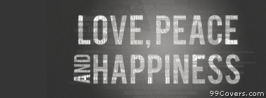 love peace and happiness Facebook Cover