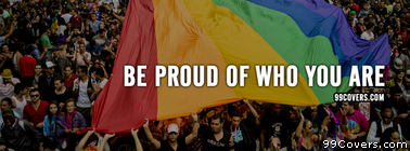 be proud of who you are Facebook Cover Photo