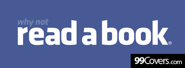 why not read a book Facebook Cover Photo