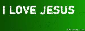 i love jesus Facebook Cover