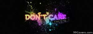 dont care Facebook Cover
