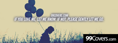 if you love me let me know Facebook Cover Photo