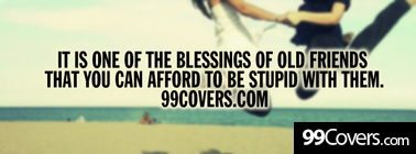 blessing of old friends Facebook Cover Photo