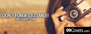 dont forget to smile Facebook Cover Photo