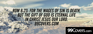 rom 6:23 for the wages of sin is death Facebook Cover Photo