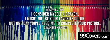 i consider myself a crayon Facebook Cover Photo