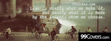 life is partly what we make it Facebook Cover Photo