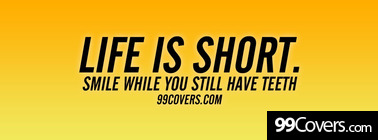 life is short Facebook Cover