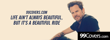 Gary Allan Life Aint Always Beautiful lyrics Facebook Cover Photo