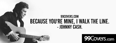 Johnny Cash walk the line lyrics Facebook Cover Photo