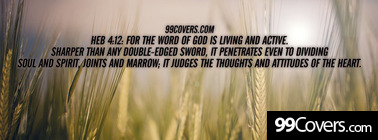 Heb 4:12  For the word of God is living Facebook Cover Photo