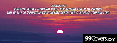 Rom 8:39  neither height nor depth Facebook Cover Photo