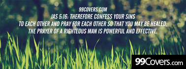 Jas 5:16 Therefore confess your sins Facebook Cover Photo