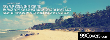 John 14:27  Peace I leave with you Facebook Cover Photo