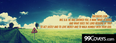Mic 6:8  He has showed you Facebook Cover Photo