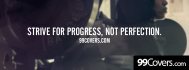 Strive for progress not perfection Facebook Cover Photo