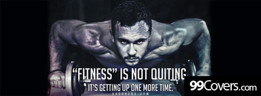 fitness is not quiting Facebook Cover Photo