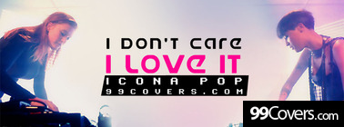 icona pop i love it lyrics Facebook Cover Photo
