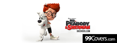 Mr. Peabody Sherman Facebook Cover Photo