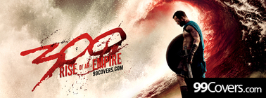 300  Rise of an Empire 2014 Facebook Cover Photo