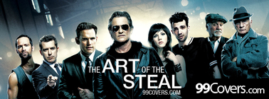 The Art of the Steal Facebook Cover Photo