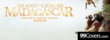 Island of Lemurs  Madagascar (2014) Facebook Cover Photo