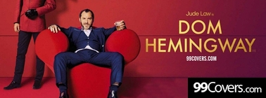 Dom Hemingway (2013) Facebook Cover Photo