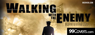 walking with the enemy Facebook Cover