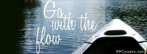 go with the flow Facebook Cover Photo
