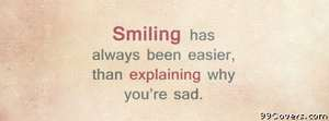 smiling when sad Facebook Cover