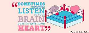 listen to your brain to save your heart Facebook Cover Photo