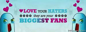 love your haters Facebook Cover Photo