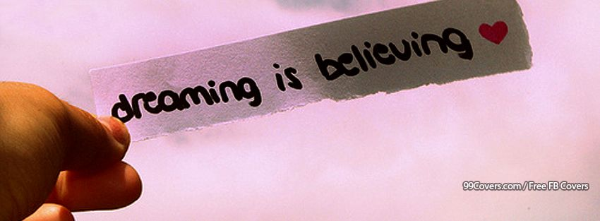 Dreaming Is Believing Pictures