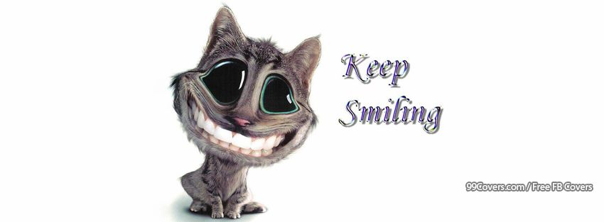 Funny S Keep Smiling Facebook Cover Photos