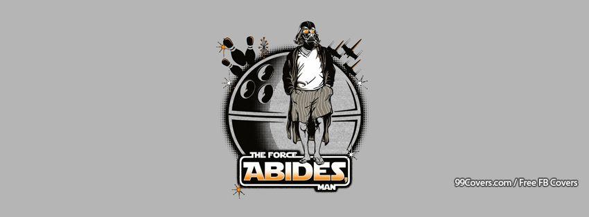 Star Wars Funny Darth Vader Lebewski Force Abides Facebook Cover Photos